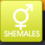 Shemales